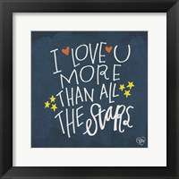 Framed I Love You More Than the Stars