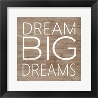 Framed Dream Big Dreams