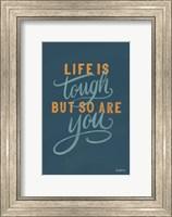 Framed Life is Tough