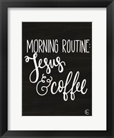 Framed Morning Routine