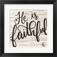 Framed He is Faithful