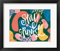 Framed Stay Spunky