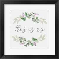 Framed Botanical Wreath This is Us