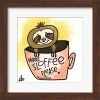 Framed More Sloffee Please