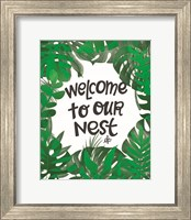 Framed Welcome to Our Nest