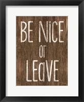 Framed Be Nice or Leave