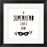 Framed Superhero Lives Here
