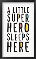 Framed Little Superhero Sleeps Here