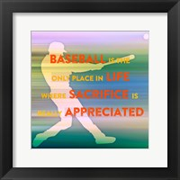 Framed Baseball Is The Only Place