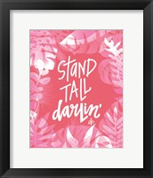 Framed Stand Tall Darlin'