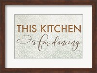 Framed This Kitchen is for Dancing