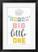 Framed Dream Big Little One