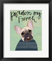 Framed Pardon My French