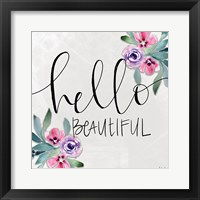 Framed Hello Beautiful
