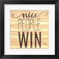 Framed Nice People Win