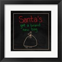 Framed Santa's Got a Brand New Bag