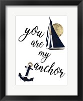 Framed You are my Anchor