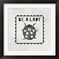 Framed Ladybug Stamp Be A Lady