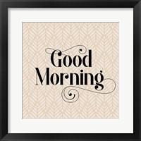 Framed Good Morning