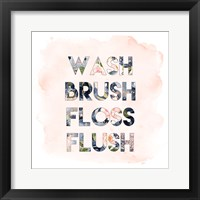 Framed Wash, Brush, Floss, Flush
