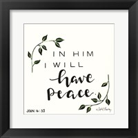 Framed In Him I will have Peace