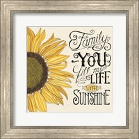Framed Fill My Life With Sunshine