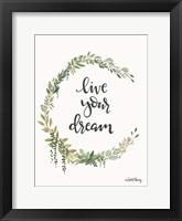 Framed Live Your Dream