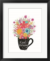 Framed Good Morning Coffee Floral