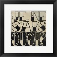 Framed Je Ne Sais Quoi?