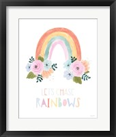 Framed Lets Chase Rainbows I