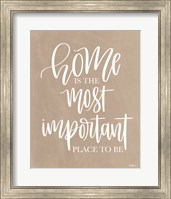 Framed Home is the Most Important Place to Be