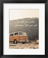 Framed Adventure Fills Your Soul