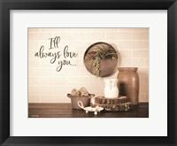 Framed I'll Always Love You
