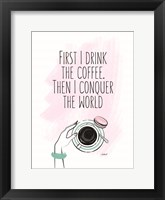 Framed Coffee First