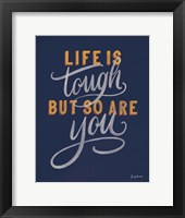 Framed Life is Tough Navy