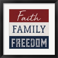 Framed Faith, Family, Freedom
