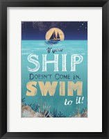 Framed Swim to Your Ship