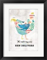 Framed Hen Delivers