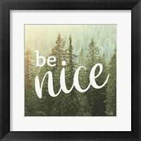 Framed Be Nice