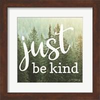 Framed Just Be Kind