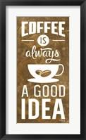 Framed Coffee is Always a Good Idea