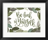 Framed Be-Leaf in Yourself