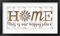 Framed Home - This is Our Happy Place