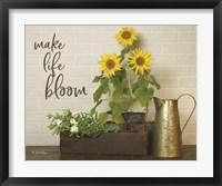 Framed Make Life Bloom