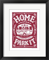 Framed Home is Where You Park It