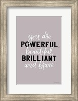 Framed You Are Powerful