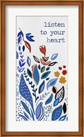 Framed Listen to your Heart