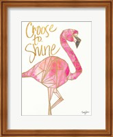 Framed Choose to Shine
