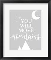Framed You Will Move Mountains