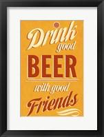 Framed Drink Good Beer